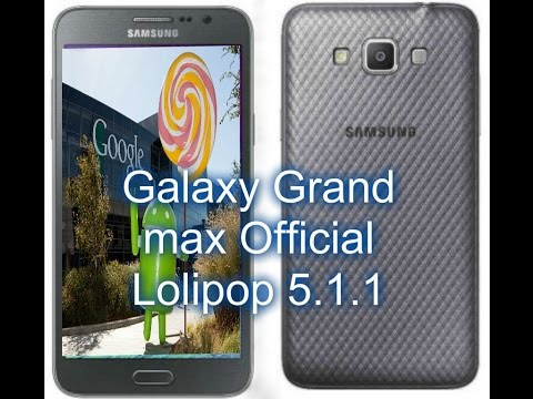 Galaxy Grand Max  Loilpop Official Update   First Look HD