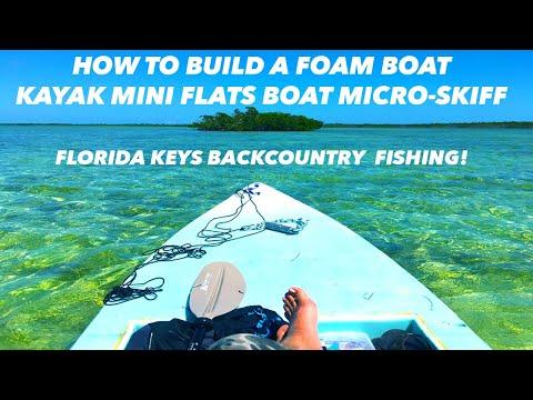 How To Build a FOAM Boat/Kayak: Homemade Micro Skiff Mini Flats Boat Kayak Build - Key West Florida