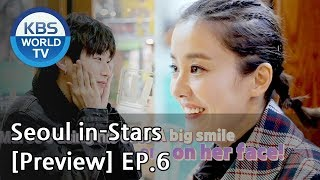 Seoul in-Stars | 서울 인스타 EP.6 [Preview]