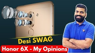 Huawei Honor 6X - The SWAG Phone? How much SWAG? - My Opinions
