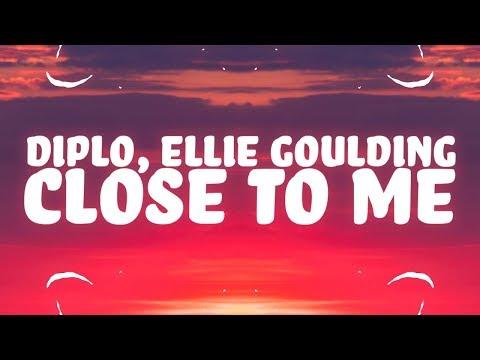 download Ellie Goulding, Diplo, Swae Lee - Close To Me (Lyrics) 🎵