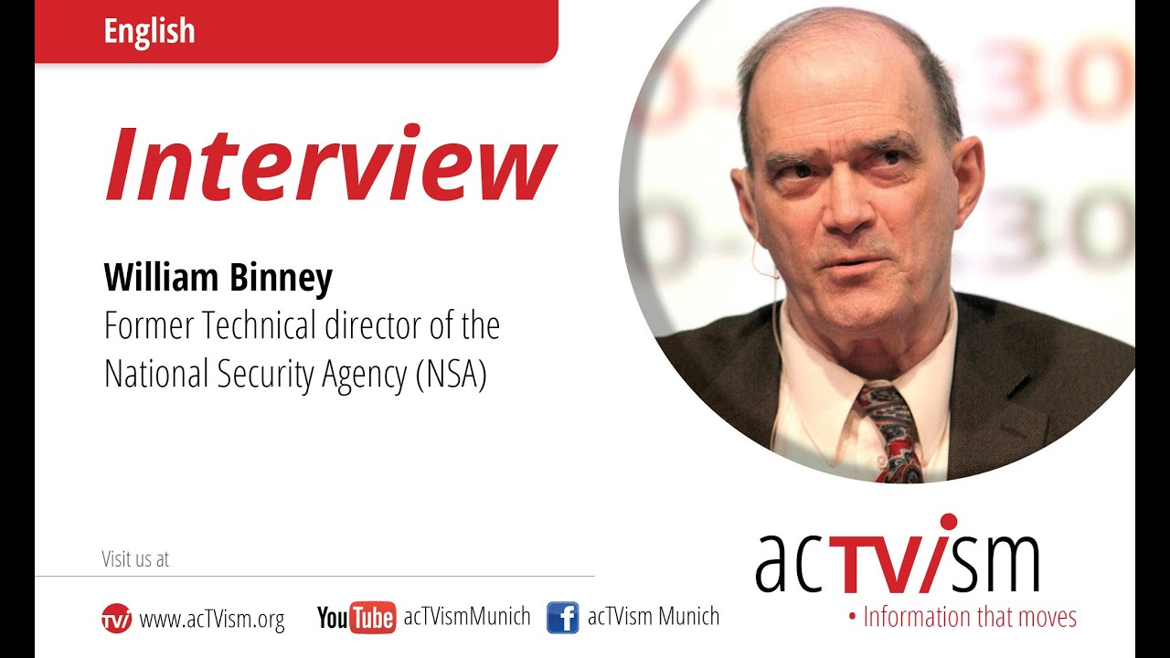 Exclusive Interview with Former NSA Technical Director: William Binney