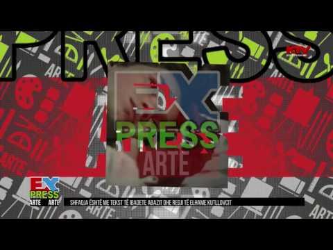 Express Arte - Emisioni i plotë 19.12.2016
