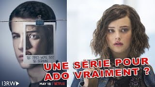13 REASONS WHY Saison 2 - Critique a chaud !