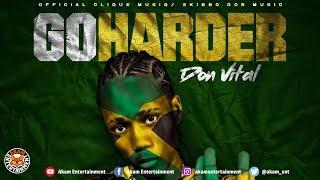 Don Vital - Go Harder - June 2018