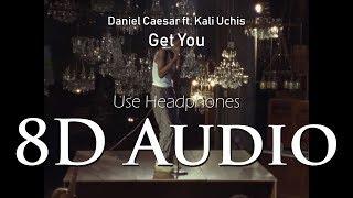 Daniel Caesar - (8D Audio) Get You ft. Kali Uchis