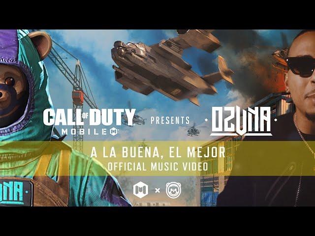 Ozuna x Call of Duty: Mobile - A La Buena, El Mejor (Official Music Video)