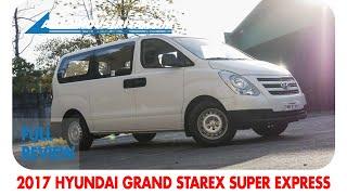 2017 Hyundai Grand Starex Super Express - Full Review
