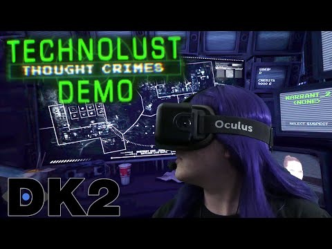 Oculus Rift DK2 - Technolust: Thought Crimes (VR Jam)