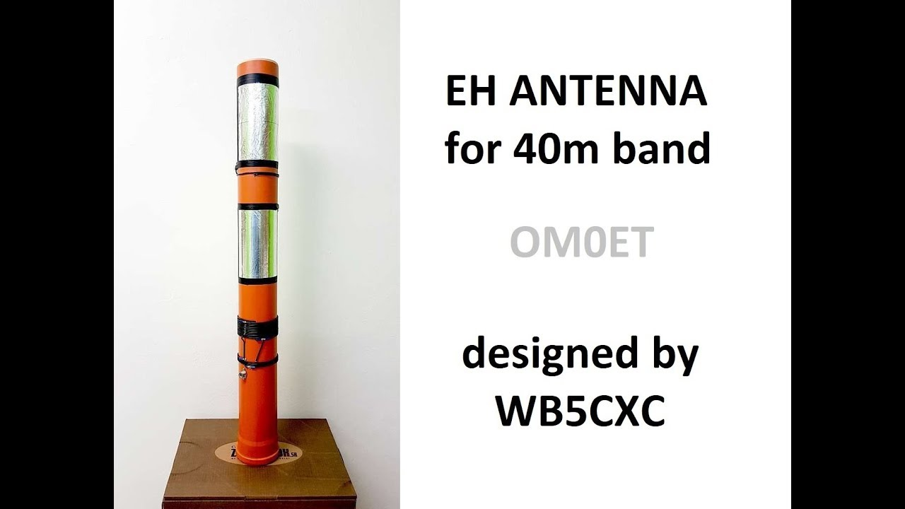 Homebrew EH antenna for 40M band