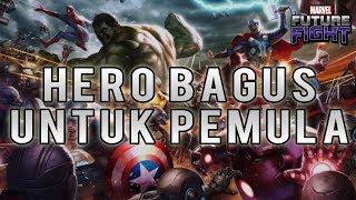 HERO APA YANG BAGUS? (UNTUK PEMULA) - Marvel Future Fight Indonesia