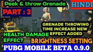 PUBG MOBILE BETA 0.9.0 PEEK AND THROW GRENADE damage effect (part3)
