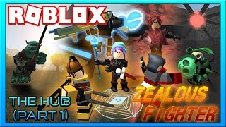 The Hub {} ROBLOX - Zealous Fighter Guides {} Part 1