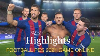 Football PES 2021 SEASON UPDATE Highlights Super Stars Player Game Online Mobile IOS ⚽