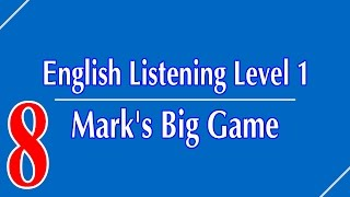 English Listening Level 1 - Lesson 8 - Mark