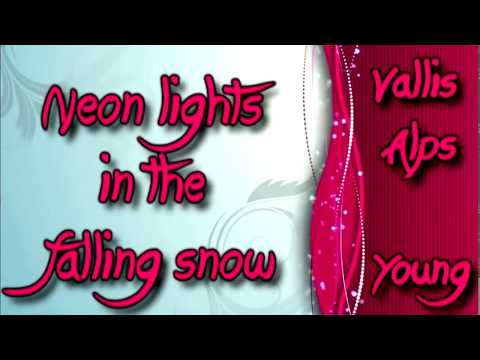 Vallis Alps - Young [Lyrics on screen]