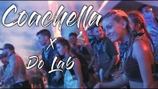 Coachella Music Festival Do Lab!