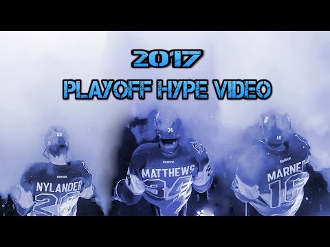 Toronto Maple Leafs - Playoff Hype Video (2017)