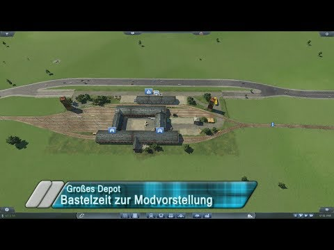 TRANSPORT FEVER Bastelzeit Modvorstellung | Grosses Depot