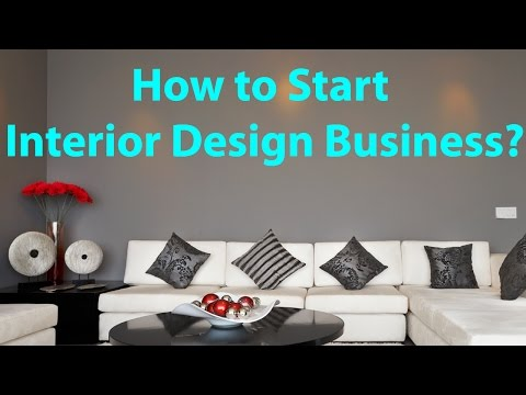 how-to-start-interior-design-business?