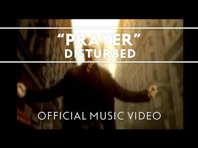 Disturbed - Prayer [Official Music Video]