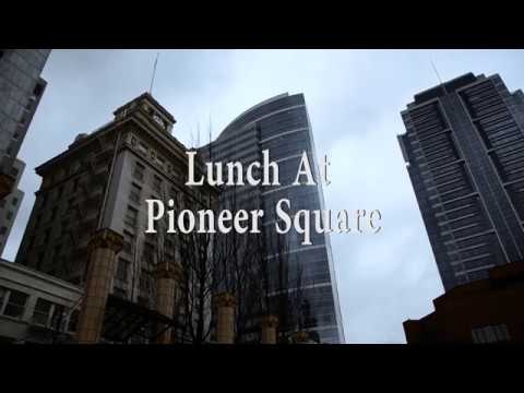 Lunch At Pioneer Square