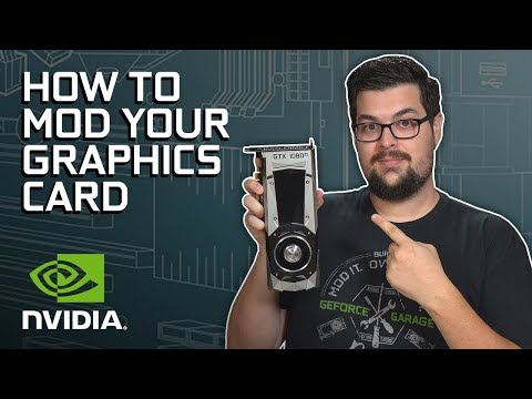 GeForce Garage: Scratch Build Episode 5 - How to Mod Your Graphics Cards