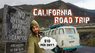 CALIFORNIA ROAD TRIP on $10 Per day - IS IT POSSIBLE? - Hasta Alaska - S04E05