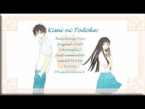 Kimi ni Todoke: Reaching You English Dub (Acoustic)