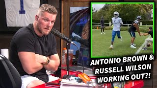 Pat McAfee Reacts To Antonio Brown And Russell Wilson's Workout Videos