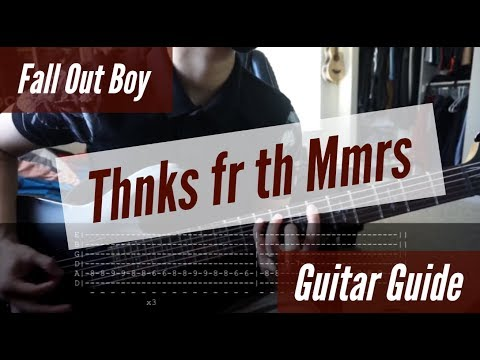 Fall Out Boy - Thnks fr th Mmrs Guitar Guide