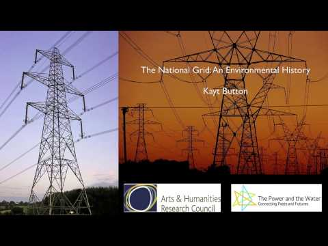The UK National Grid  history of an energy landscape and its impacts