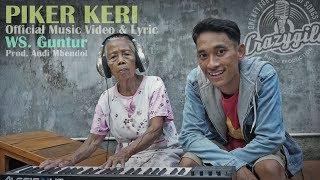 PIKER KERI - WS Guntur . Prod : Andi Mbendol . Crazygila Studio (Official Music Video)