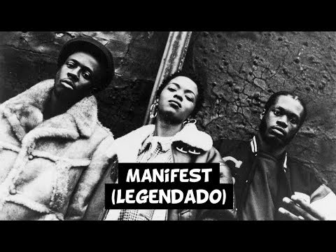 Fugees - Manifest [Legendado] mp3