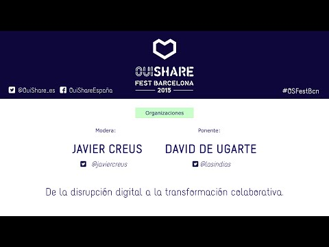 De la disrupción digital a la transformación colaborativa.