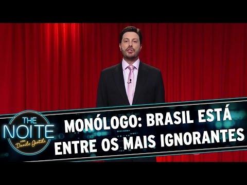 The Noite (07/12/15) - Monólogo: Brasil Está Entre Os Mais Ignorantes