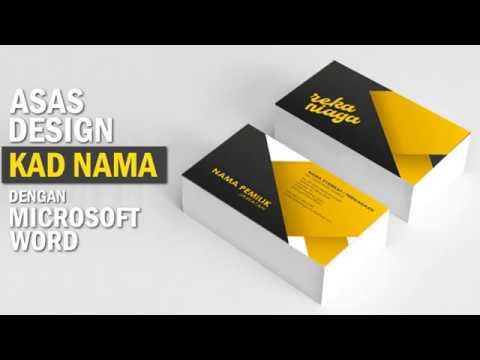 Tutorial Asas Design Kad Nama Dengan Microsoft Word Reka Niaga Malaysia Youtube