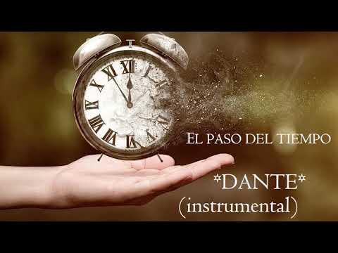 Dante - El paso del tiempo (instrumental)