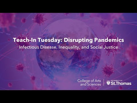 Disrupting Pandemics: Infectious Disease, Inequity, and Social Justice