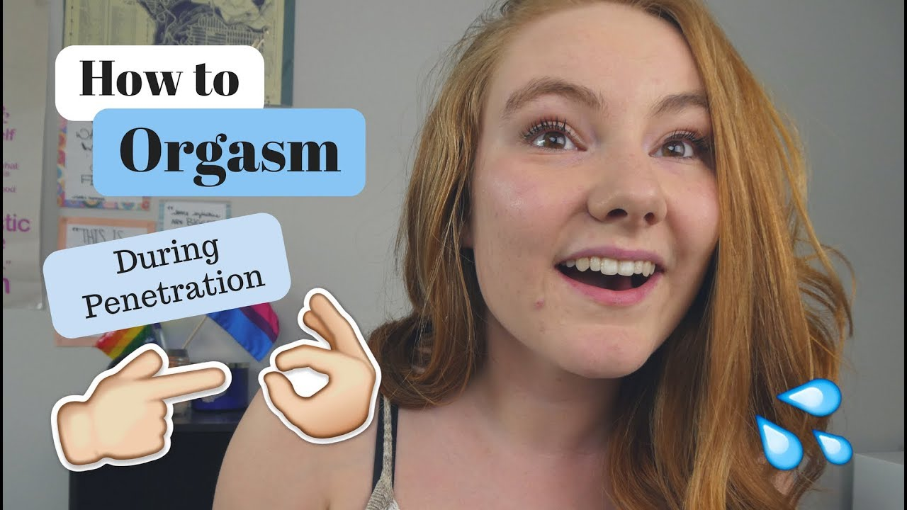 Can how to orgasm penetration