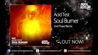 Acid Test - Soul Burner (2nd Phase Remix) [MA051] OUT NOW!