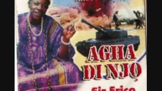 Igbo ji ofo na ogu- Sir Erico & his Omenka band