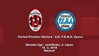 18. 3. 2018, Národní liga - 2. semifinále, Náchod - Opava