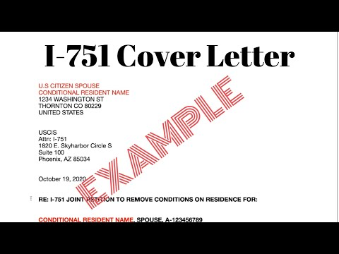 i-751-cover-letter-|-petition-to-remove-conditions-on-residence-2020