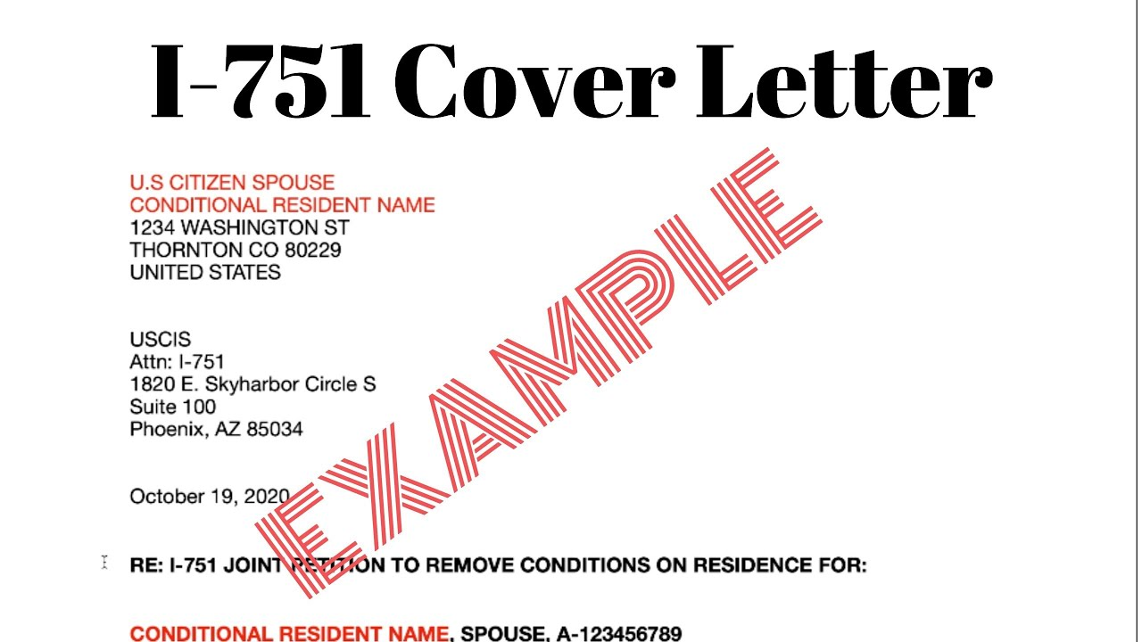 I 751 Cover Letter Petition To Remove