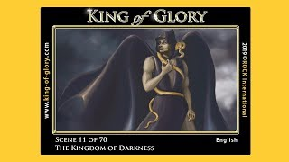 KING of GLORY ~ Scene 11 of 70 ~ The Kingdom of Darkness