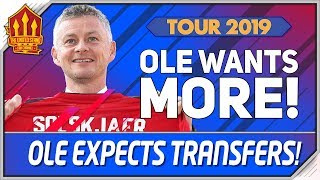 Solskjaer Confident on Transfers! Man Utd Transfer News | Manchester United Tour 2019