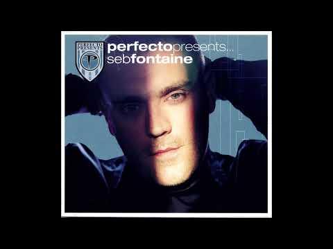 Perfecto Presents… Seb Fontaine (CD1) [2003]