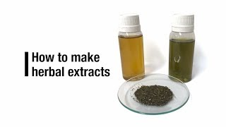 How to make herbal extracts