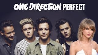 "One Direction ""Perfect"" About Taylor Swift?"